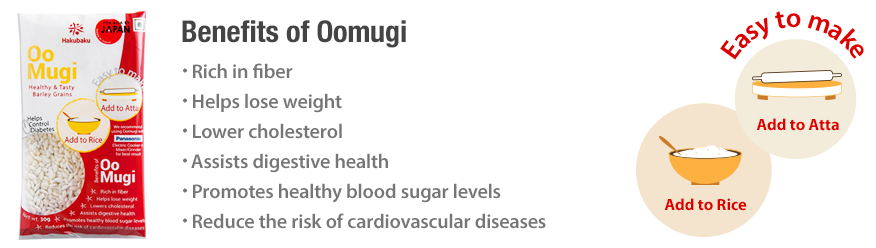 Oomugi Benefits